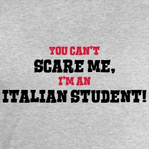 italian student cant scare me - Men's Sweatshirt by Stanley & Stella