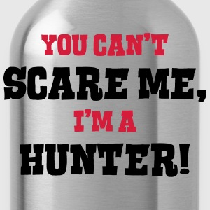 hunter cant scare me - Water Bottle