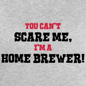 home brewer cant scare me - Men's Sweatshirt by Stanley & Stella