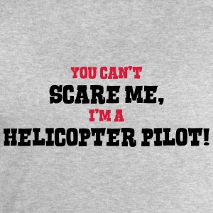 helicopter pilot cant scare me - Men's Sweatshirt by Stanley & Stella