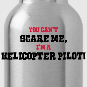helicopter pilot cant scare me - Water Bottle