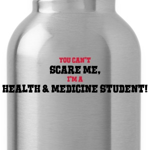 health  medicine student cant scare me - Water Bottle