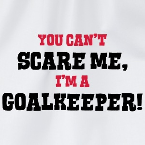goalkeeper cant scare me - Drawstring Bag
