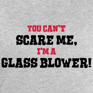 glass blower cant scare me - Men's Sweatshirt by Stanley & Stella
