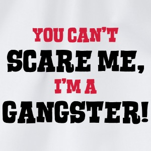 gangster cant scare me - Drawstring Bag