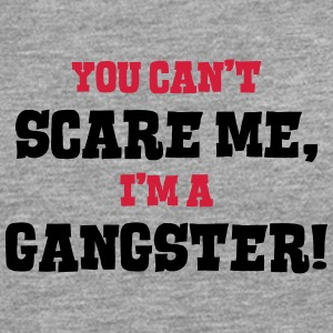 gangster cant scare me - Men's Premium Longsleeve Shirt