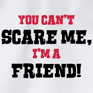 friend cant scare me - Drawstring Bag