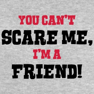 friend cant scare me - Men's Sweatshirt by Stanley & Stella