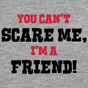 friend cant scare me - Men's Premium Longsleeve Shirt
