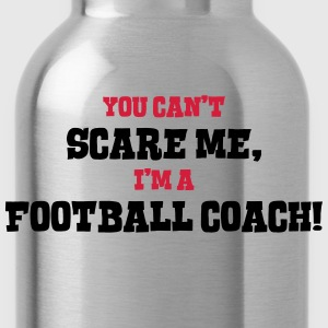 football coach cant scare me - Water Bottle
