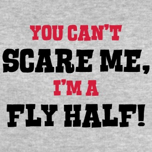 fly half cant scare me - Men's Sweatshirt by Stanley & Stella