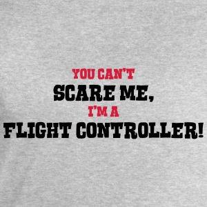 flight controller cant scare me - Men's Sweatshirt by Stanley & Stella