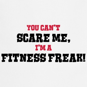 fitness freak cant scare me - Cooking Apron