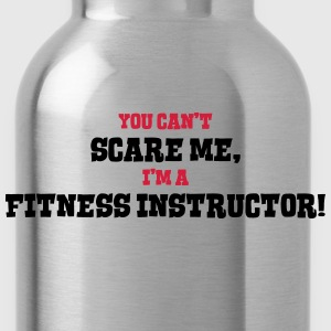 fitness instructor cant scare me - Water Bottle