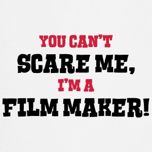 film maker cant scare me - Cooking Apron