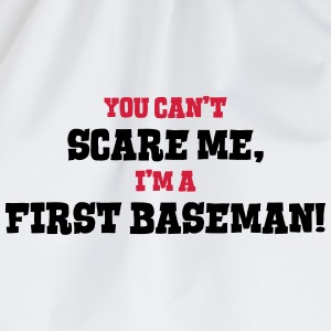 first baseman cant scare me - Drawstring Bag