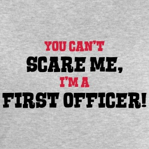 first officer cant scare me - Men's Sweatshirt by Stanley & Stella