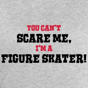 figure skater cant scare me - Men's Sweatshirt by Stanley & Stella