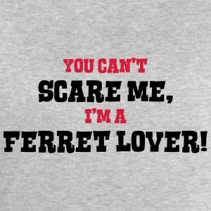 ferret lover cant scare me - Men's Sweatshirt by Stanley & Stella