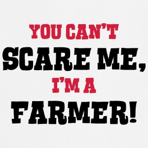 farmer cant scare me - Cooking Apron