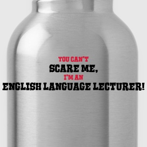 english language lecturer cant scare me - Water Bottle