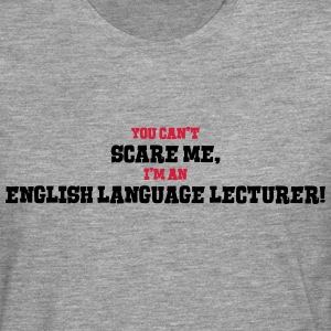 english language lecturer cant scare me - Men's Premium Longsleeve Shirt