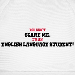 english language student cant scare me - Baseball Cap