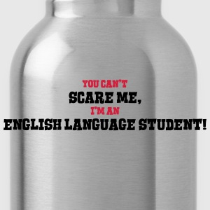 english language student cant scare me - Water Bottle