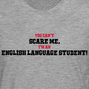english language student cant scare me - Men's Premium Longsleeve Shirt