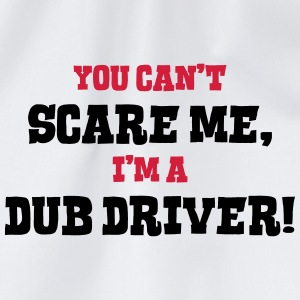dub driver cant scare me - Drawstring Bag