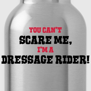 dressage rider cant scare me - Water Bottle
