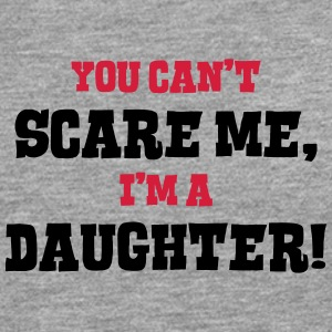 daughter cant scare me - Men's Premium Longsleeve Shirt