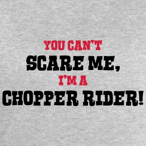 chopper rider cant scare me - Men's Sweatshirt by Stanley & Stella