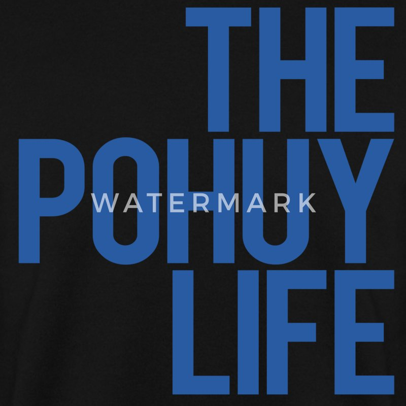 The Pohuy Life Pullover & Hoodies - Männer Pullover