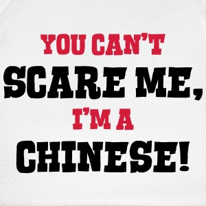 chinese cant scare me - Baseball Cap