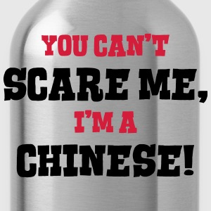 chinese cant scare me - Water Bottle
