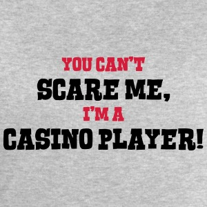 casino player cant scare me - Men's Sweatshirt by Stanley & Stella