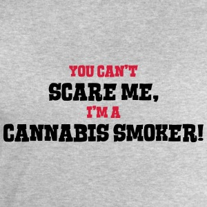 cannabis smoker cant scare me - Men's Sweatshirt by Stanley & Stella