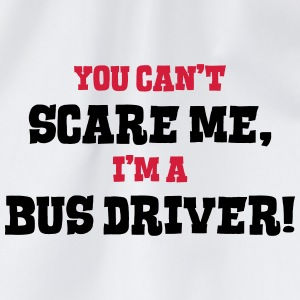 bus driver cant scare me - Drawstring Bag