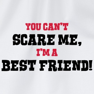 best friend cant scare me - Drawstring Bag