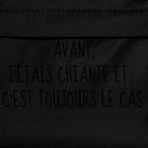 Chiante - Citation - Humour - Comique - Fun Tee shirts - Sac à dos Enfant