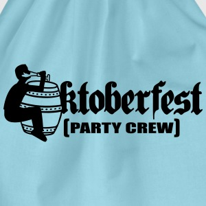 Party, crew, team, celebrate, fun, octoberfest, be T-Shirts - Drawstring Bag