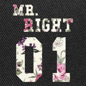 MR. RIGHT! (Partner shirt 2of2) T-Shirts - Snapback Cap