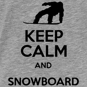 Keep Calm And Snowboard Hoodies & Sweatshirts - Men's Premium T-Shirt