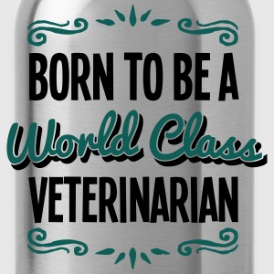 veterinarian born to be world class 2col - Water Bottle