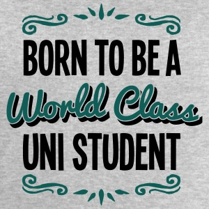 uni student born to be world class 2col - Men's Sweatshirt by Stanley & Stella