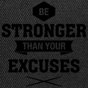 Be Stronger Than Your Excuses T-shirts - Snapback Cap