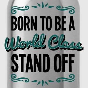 stand off born to be world class 2col - Water Bottle