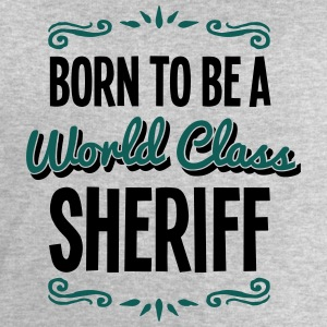 sheriff born to be world class 2col - Men's Sweatshirt by Stanley & Stella