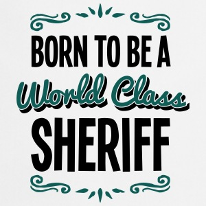 sheriff born to be world class 2col - Cooking Apron